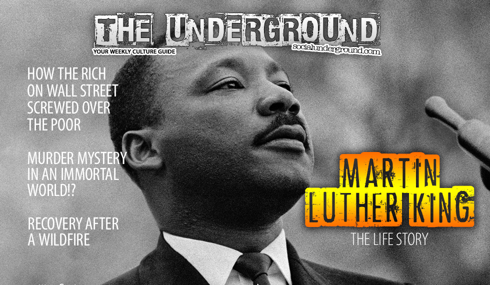 The Underground, Martin Luther King, Jr.